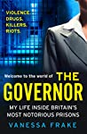 The Governor: The true story of my life inside Britain's most notorious prisons: My Life Inside Britain's Most Notorious Jails