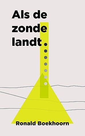 Als de zonde landt by Ronald Boekhoorn