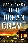 Her Ocean Grave (Detective Abby Pearce #1)