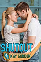Shutout (Sacramento Ravage, #1)