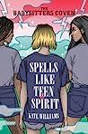 Spells Like Teen Spirit (The Babysitters Coven, #3)