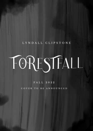Forestfall (World at the Lake's Edge, #2)