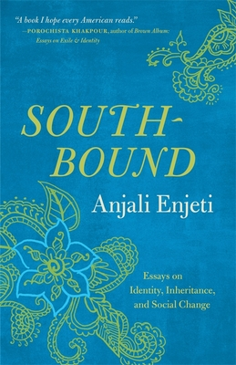 Southbound: Essays on Identity, Inheritance, and Social Change