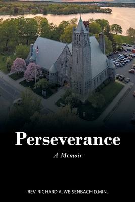 Perseverance: A Memoir