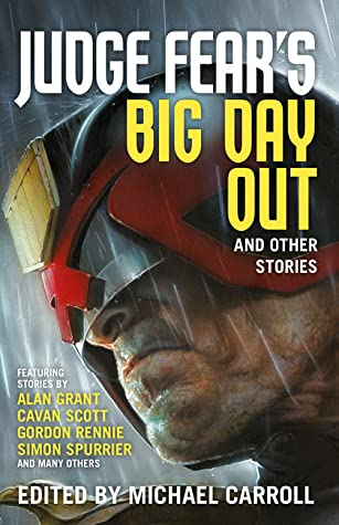 Judge Fear's Big Day Out And Other Stories by Michael Carroll