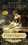 The Parfit Knight (Rockliffe, #1)