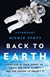 Back to Earth by Nicole Stott