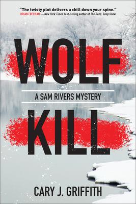 Wolf Kill (Sam Rivers #1)
