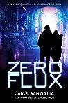Zero Flux (Central Galactic Concordance, #2.5)