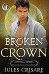 Broken Crown: A Silver Sentinel Fated Mates Wolf Shifter Romance (Broken Peak Pack Book 5)