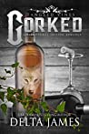 Corked (Tangled Vines, #0.8)