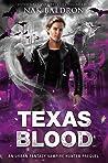 Texas Blood (Magi Codex, #0.5)