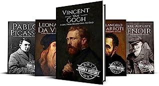 Biographies of Artists: Vincent van Gogh, Leonardo da Vinci, Michelangelo Buonarroti, Pierre-Auguste Renoir, Pablo Picasso
