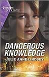 Dangerous Knowledge (Fortress Defense, #4)