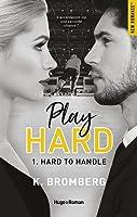 Hard to Handle (Play Hard, #1)