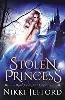 Stolen Princess (Royal Conquest Saga, #1)