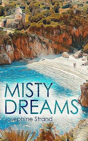 Misty Dreams