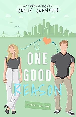 One Good Reason (Boston Love #3)