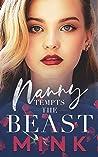 Nanny Tempts the Beast