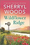 Wildflower Ridge: Natural Born Lawman / The Unclaimed Baby (And Baby Makes Three: The Next Generation #5-6)