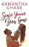 Since You've Been Gone (Magnolia Sound, #8)