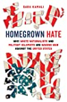 Homegrown Hate: W...