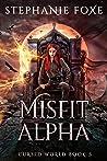 Misfit Alpha (Misfit Pack, #5)