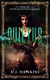 Quietus (The Death Witch, #1)