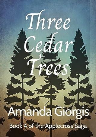 Three Cedar Trees (The Applecross Saga, #4)