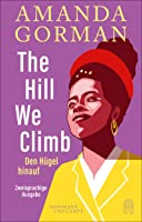 The Hill We Climb – Den Hügel hinauf