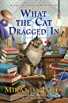 What the Cat Dragged In (Cat in the Stacks #14)