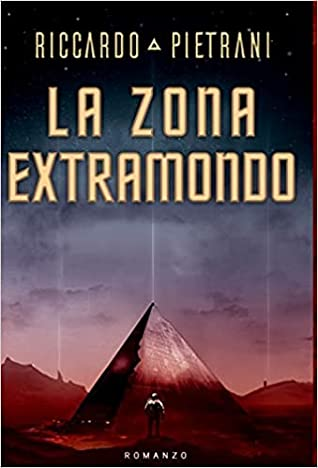 La Zona Extramondo by Riccardo Pietrani