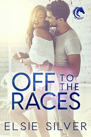 Off to the Races (Gold Rush Ranch, #1)
