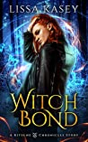Witchbond (Kitsune Chronicles, #2)