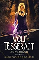 Wolf of the Tesseract (Wolves of the Tesseract)