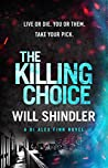 The Killing Choice (DI Alex Finn, #2)