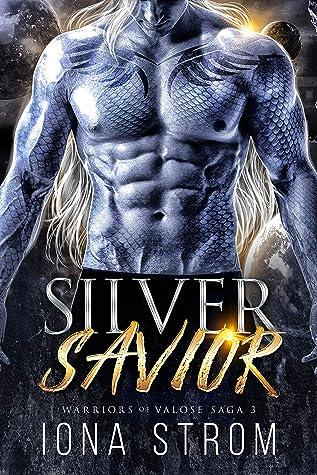 Silver Savior  by Iona Strom