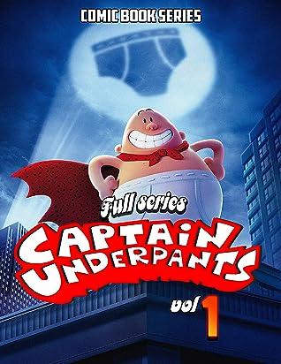Comic book series Captain Underpants Full series: Funny Captain Underpants Limited Edition Vol 1