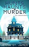 Hunts, Haunts, & Murder (Ryli Sinclair Mystery #14)