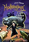 Hollowpox. A caccia di Morrigan Crow. Nevermoor (Vol. 3)