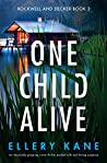 One Child Alive (Rockwell and Decker, #3)