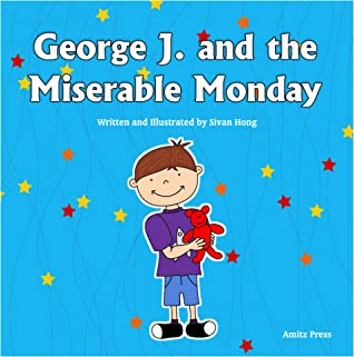 George J. and the Miserable Monday