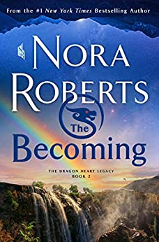The Becoming (The Dragon Heart Legacy #2)