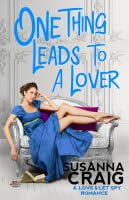 One Thing Leads to a Lover (Love and Let Spy, #2)