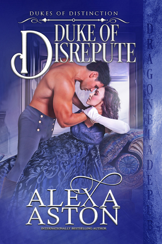 Duke of Disrepute (Dukes of Distinction, #3)