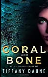 Coral and Bone: The Siren Chronicles (Book 1)