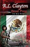 Dead Prey: The New Order (The Dead Series)