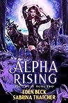 Alpha Rising (Feral Mates, #2)