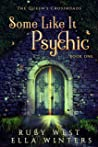 Some Like It Psychic (The Queen's Crossroads #1)