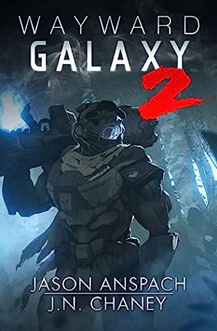 Wayward Galaxy 2 (Wayward Galaxy, #2)